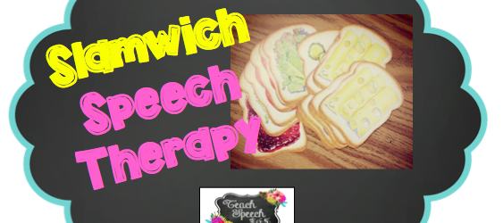 Slamwich Speech Therapy – Speech Teach Therapy 365